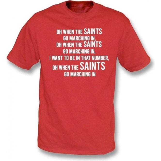 When The Saints Go Marching In T-Shirt (Southampton)