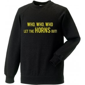 Who Let The Horns Out Sweatshirt (Watford)