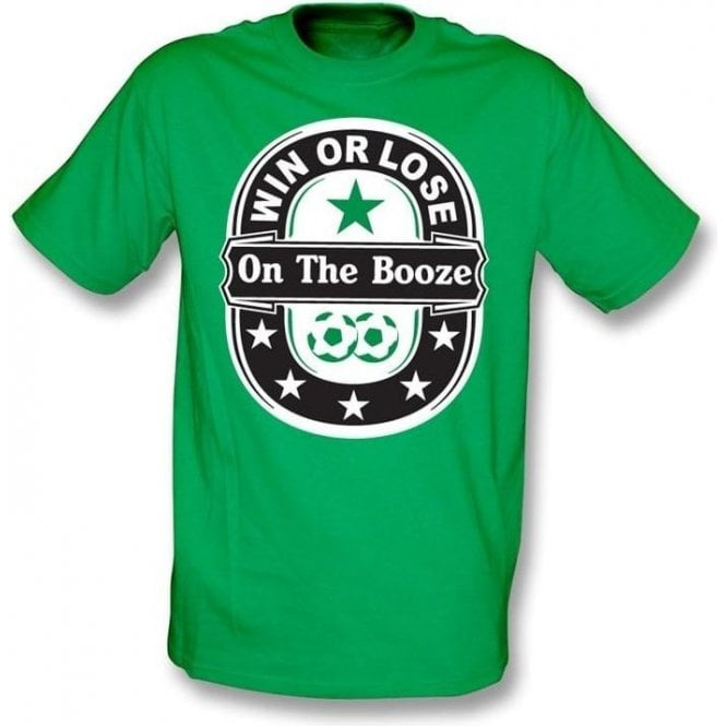 Win or Lose on the Booze t-shirt
