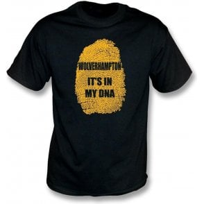 Wolverhampton - It's In My DNA T-Shirt