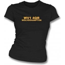 WV1 4QR Wolverhampton Women's Slimfit T-Shirt (Wolves)