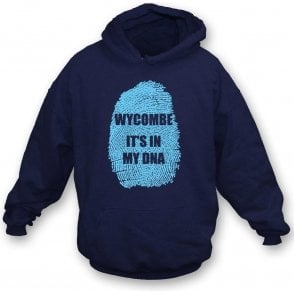 Wycombe - It's In My DNA Hooded Sweatshirt