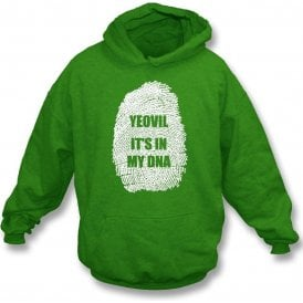 Yeovil - It's In My DNA Hooded Sweatshirt