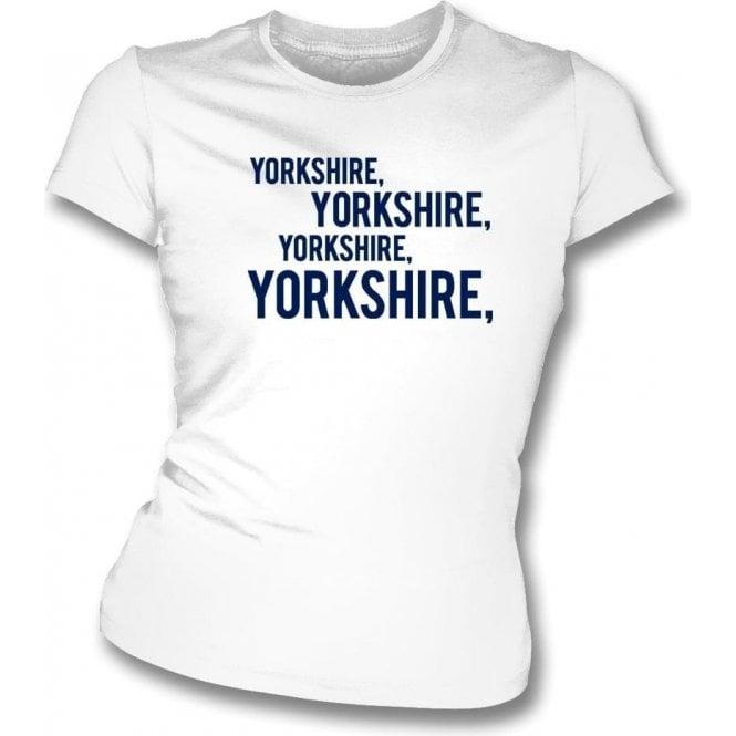 Yorkshire, Yorkshire, Yorkshire Womens Slim Fit T-Shirt (Leeds)