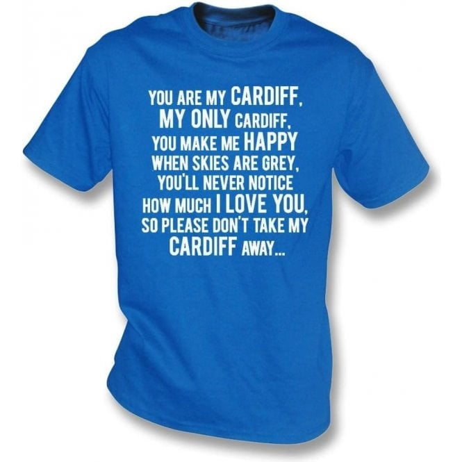 You Are My Cardiff Kids T-Shirt