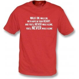 You'll Never Walk Alone Kids T-Shirt (Liverpool)
